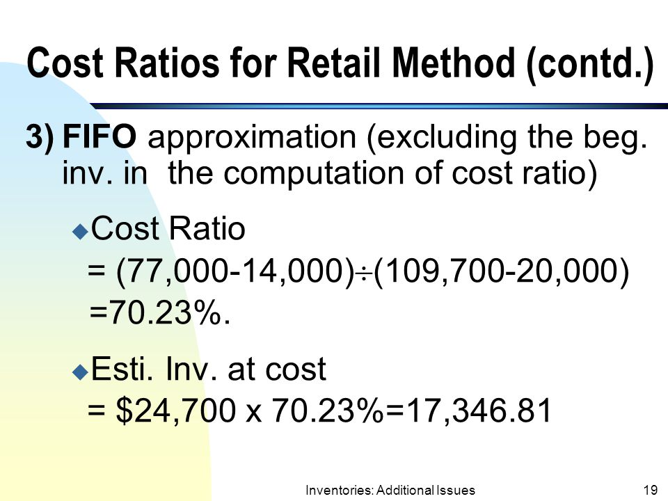 Cost Ratios for Retail Method (contd.)