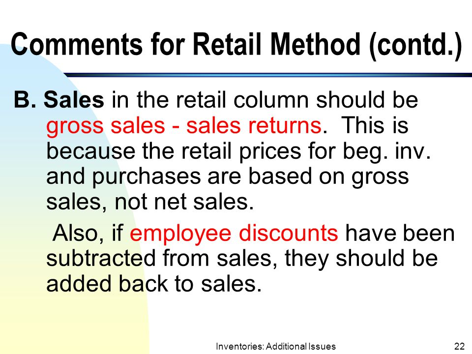 Comments for Retail Method (contd.)