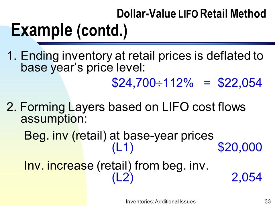 Dollar-Value LIFO Retail Method Example (contd.)