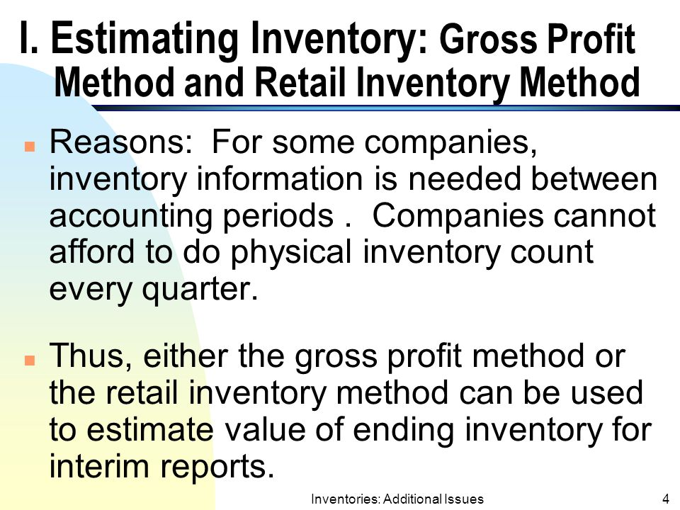 Inventories: Additional Issues