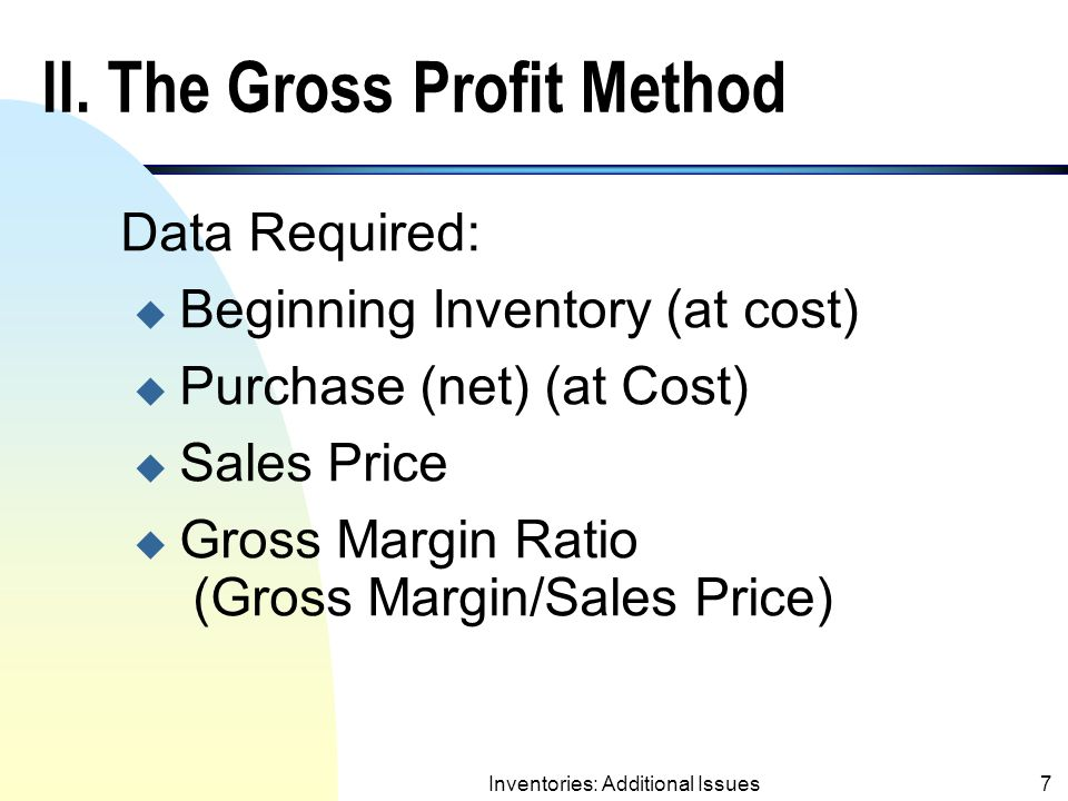 II. The Gross Profit Method