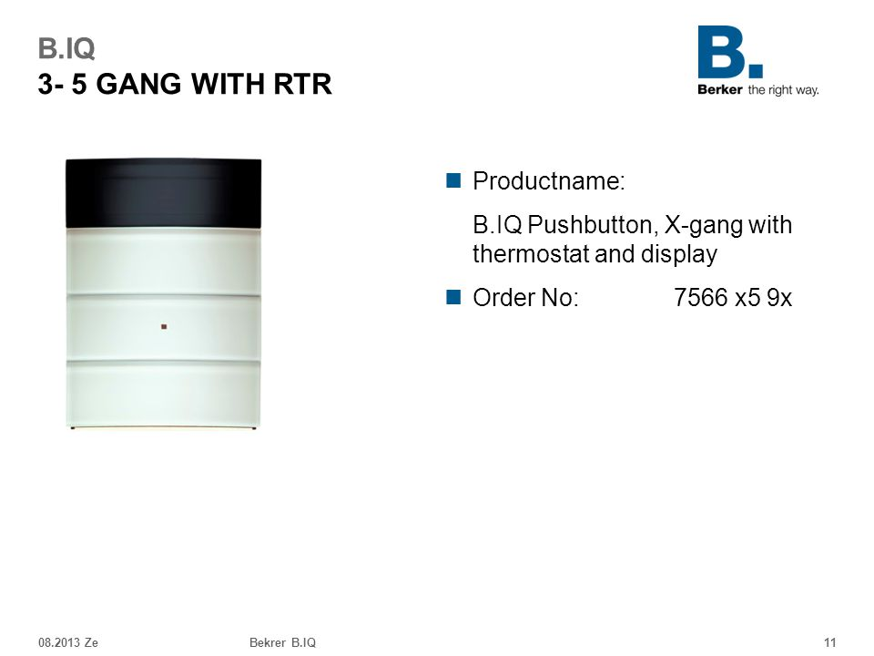 B.IQ 3- 5 GANG WITH RTR Productname: