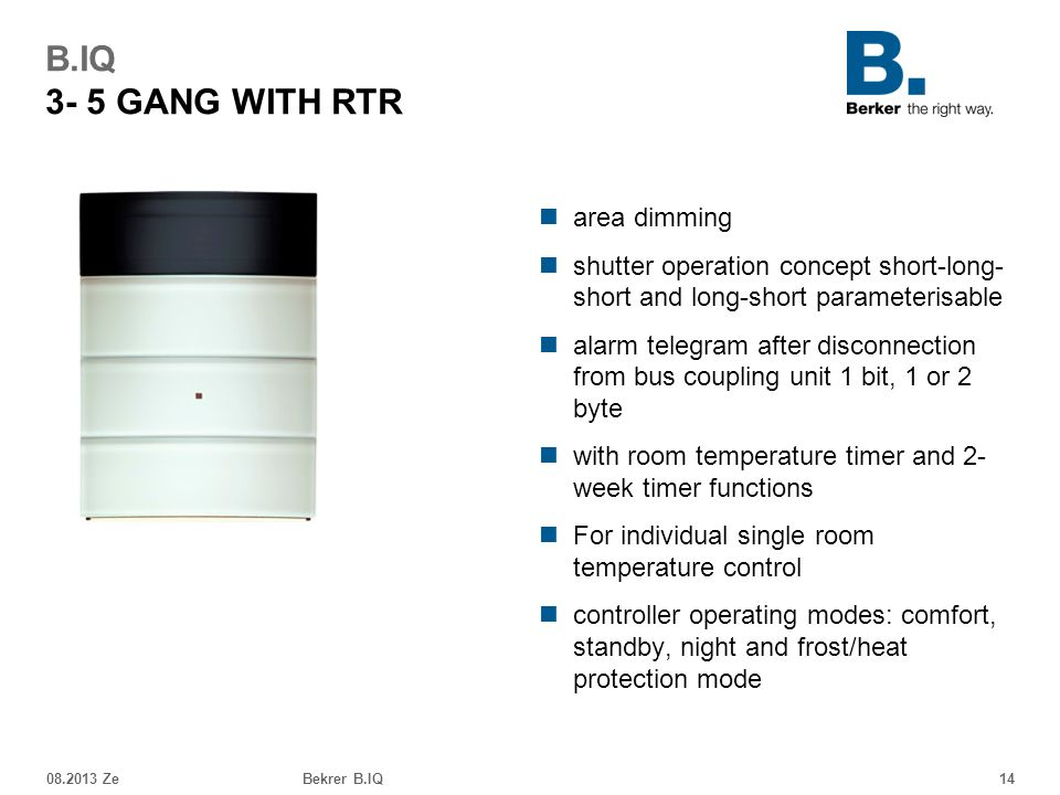 B.IQ 3- 5 GANG WITH RTR area dimming