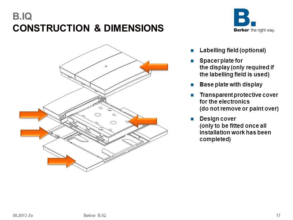 B.IQ CONSTRUCTION & DIMENSIONS