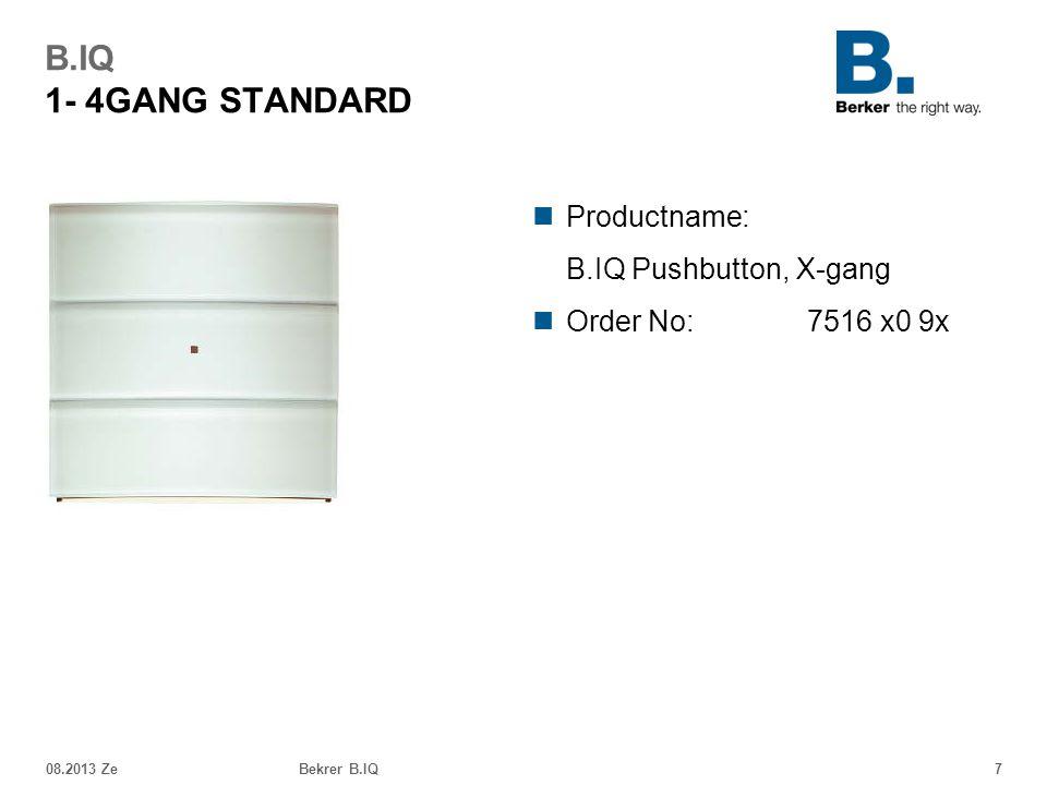 B.IQ 1- 4GANG STANDARD Productname: B.IQ Pushbutton, X-gang