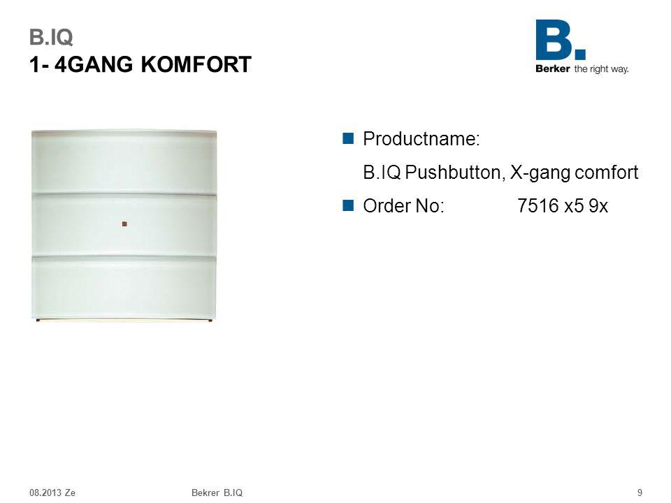 B.IQ 1- 4GANG KOMFORT Productname: B.IQ Pushbutton, X-gang comfort