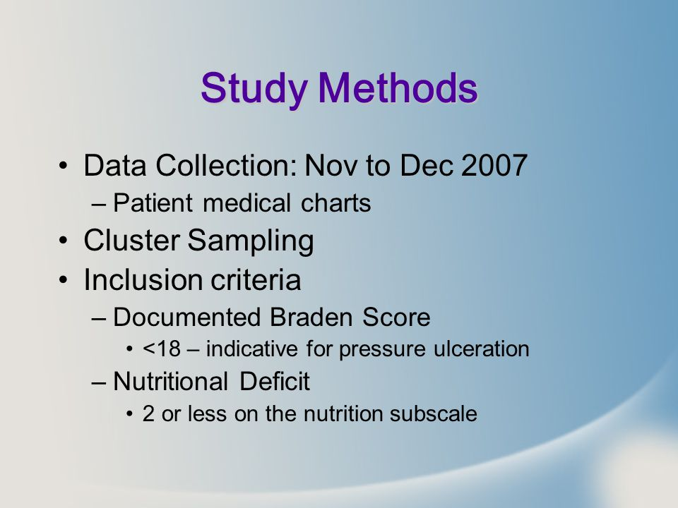 Study Methods Data Collection: Nov to Dec 2007 Cluster Sampling