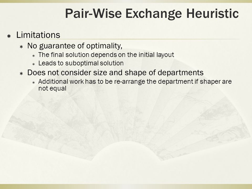Pair-Wise Exchange Heuristic