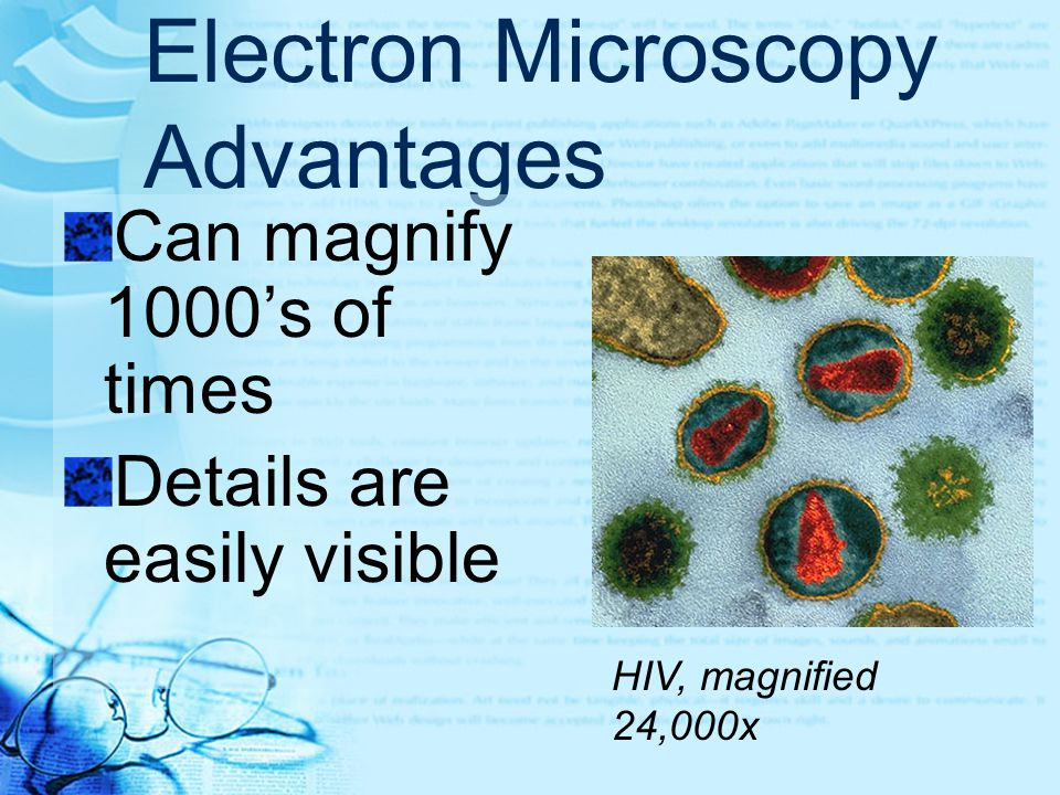 Electron Microscopy Advantages