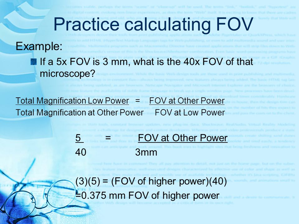 Practice calculating FOV