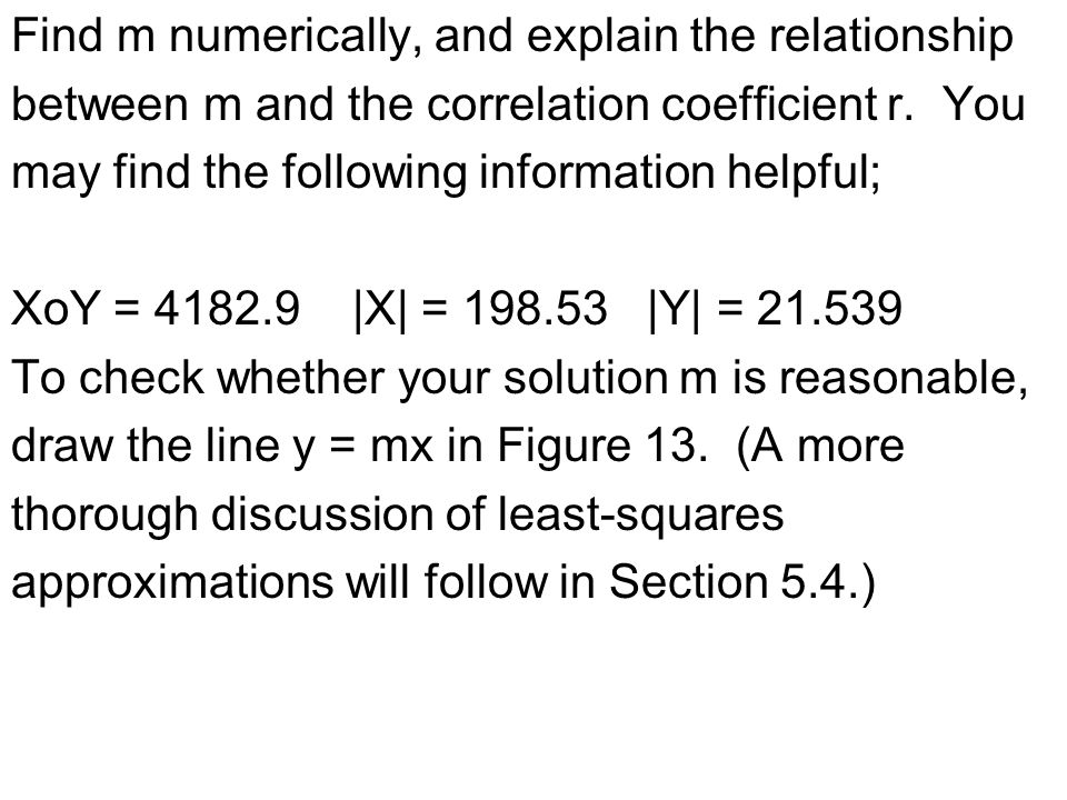 Find m numerically, and explain the relationship