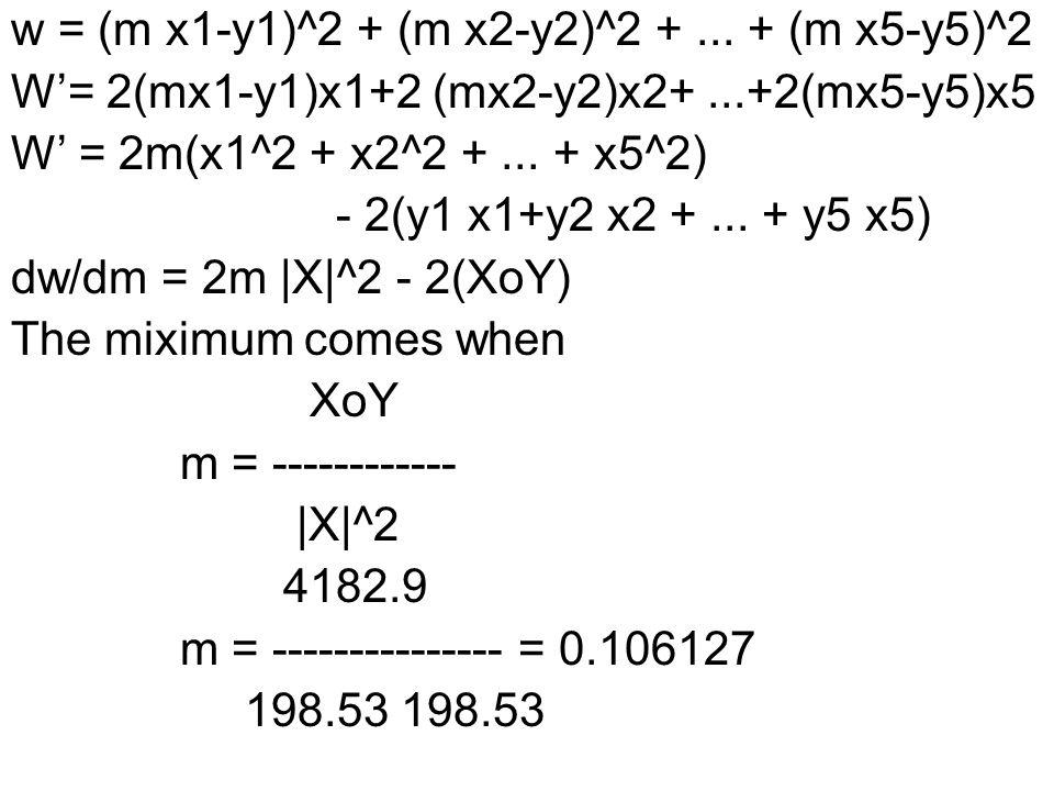 w = (m x1-y1)^2 + (m x2-y2)^2 + ... + (m x5-y5)^2