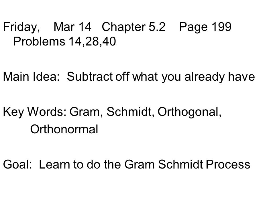 Friday, Mar 14 Chapter 5.2 Page 199 Problems 14,28,40