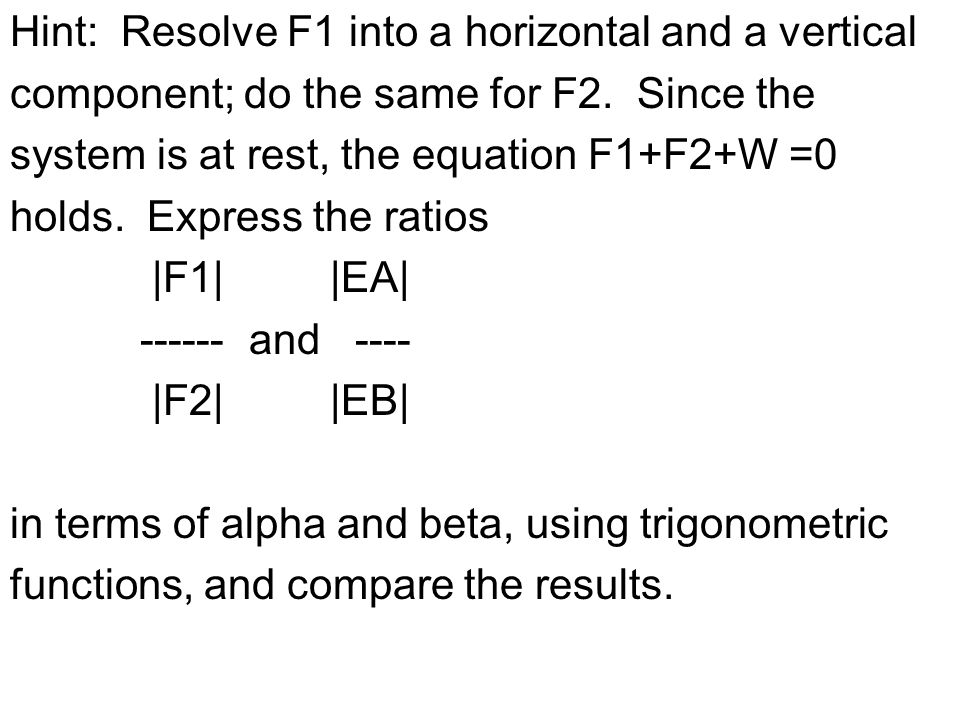 Hint: Resolve F1 into a horizontal and a vertical