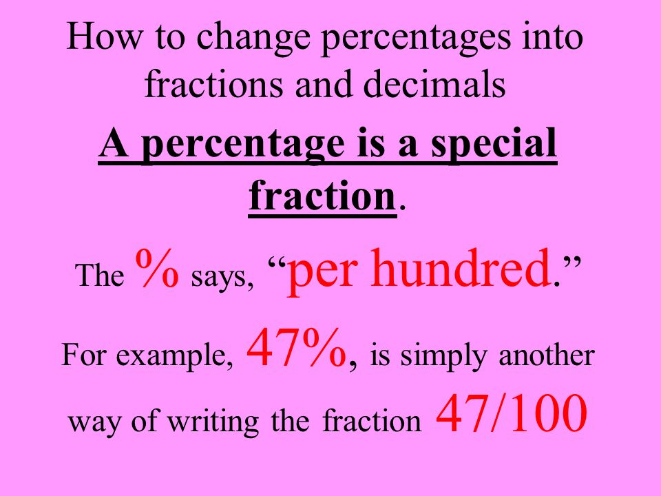 How to change percentages into fractions and decimals