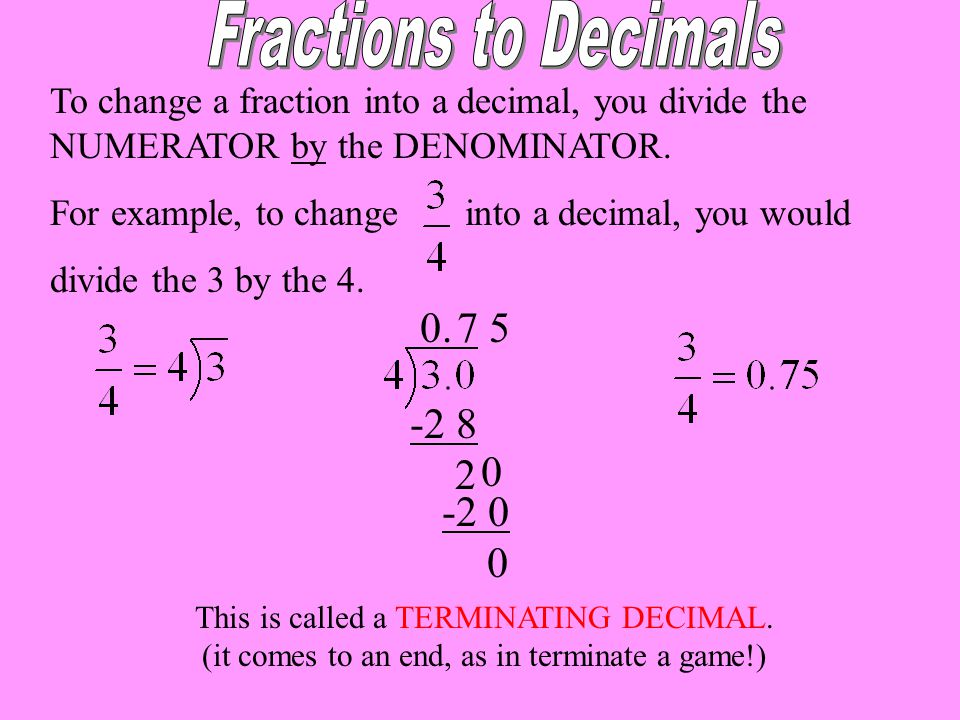 Fractions to Decimals 0. 7 5 -2 8 2 -2 0