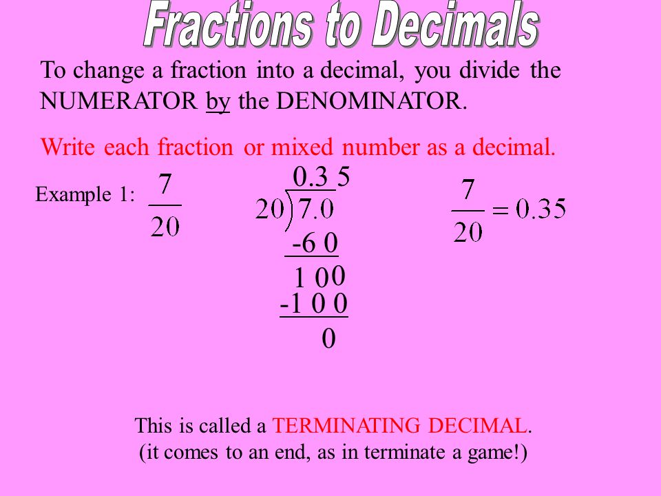 Fractions to Decimals 0. 3 5 -6 0 1 0 -1 0 0