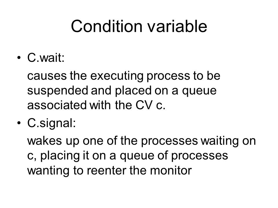Condition variable C.wait: