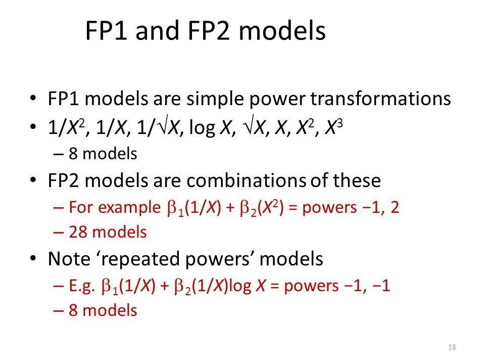 FP1 and FP2 models FP1 models are simple power transformations
