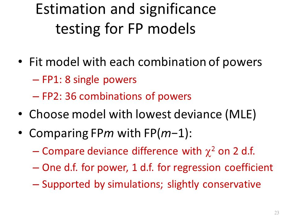 Estimation and significance testing for FP models