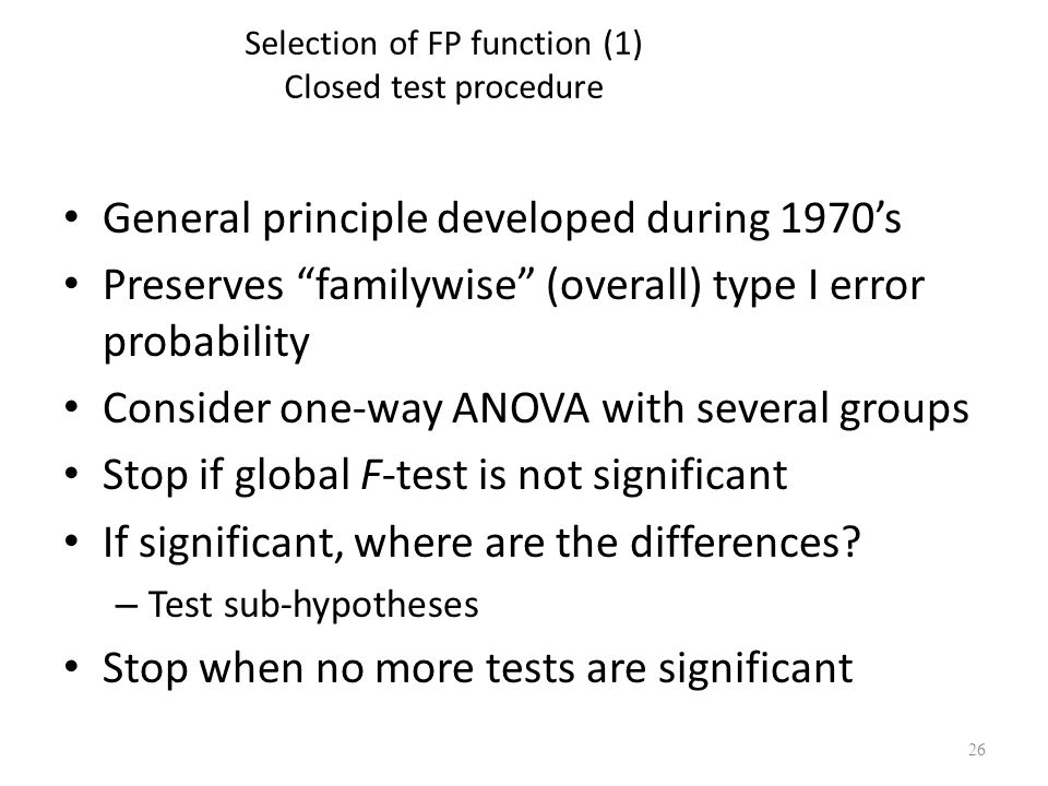 Selection of FP function (1) Closed test procedure