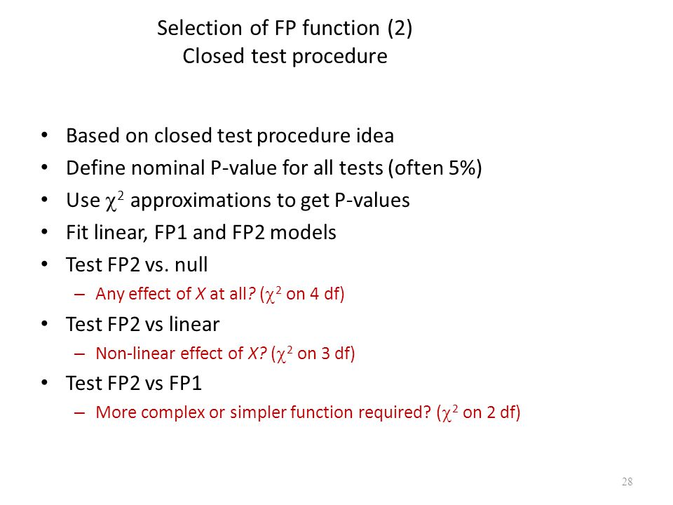 Selection of FP function (2) Closed test procedure