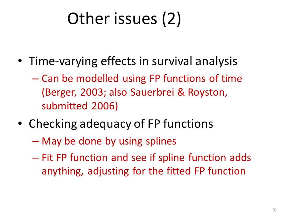 Other issues (2) Time-varying effects in survival analysis