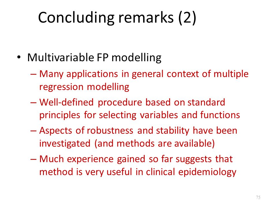 Concluding remarks (2) Multivariable FP modelling