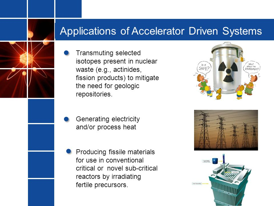 Applications of Accelerator Driven Systems