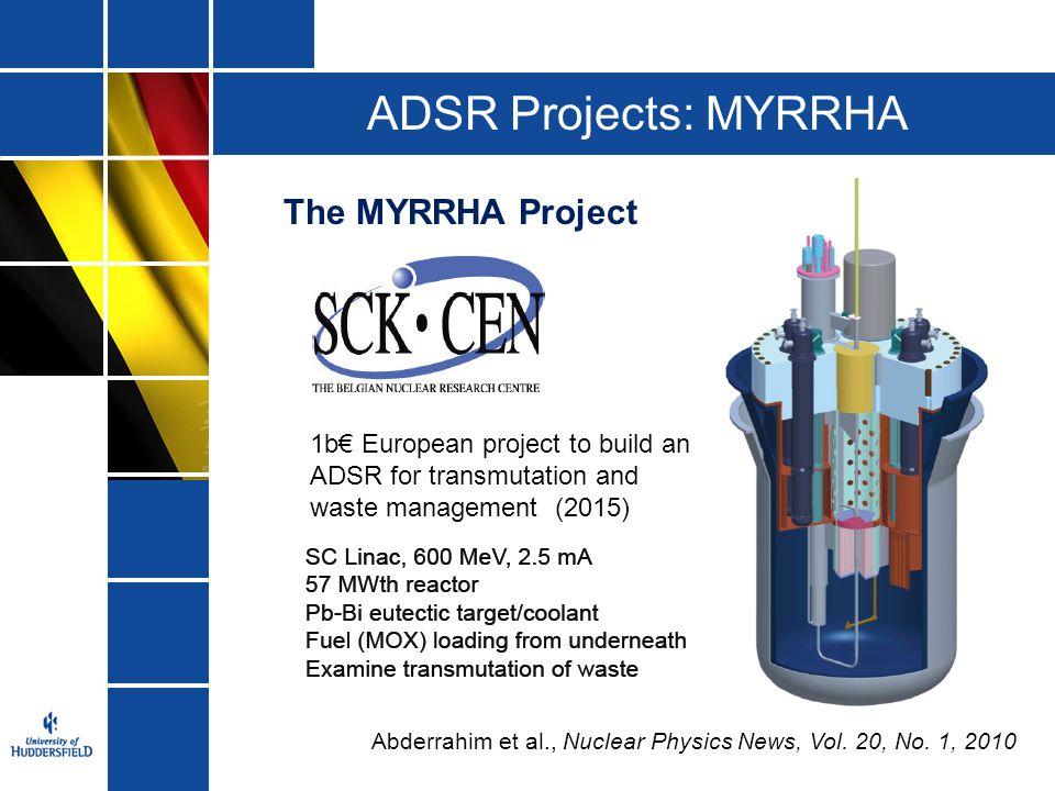 ADSR Projects: MYRRHA The MYRRHA Project