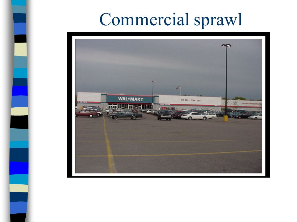 Commercial sprawl