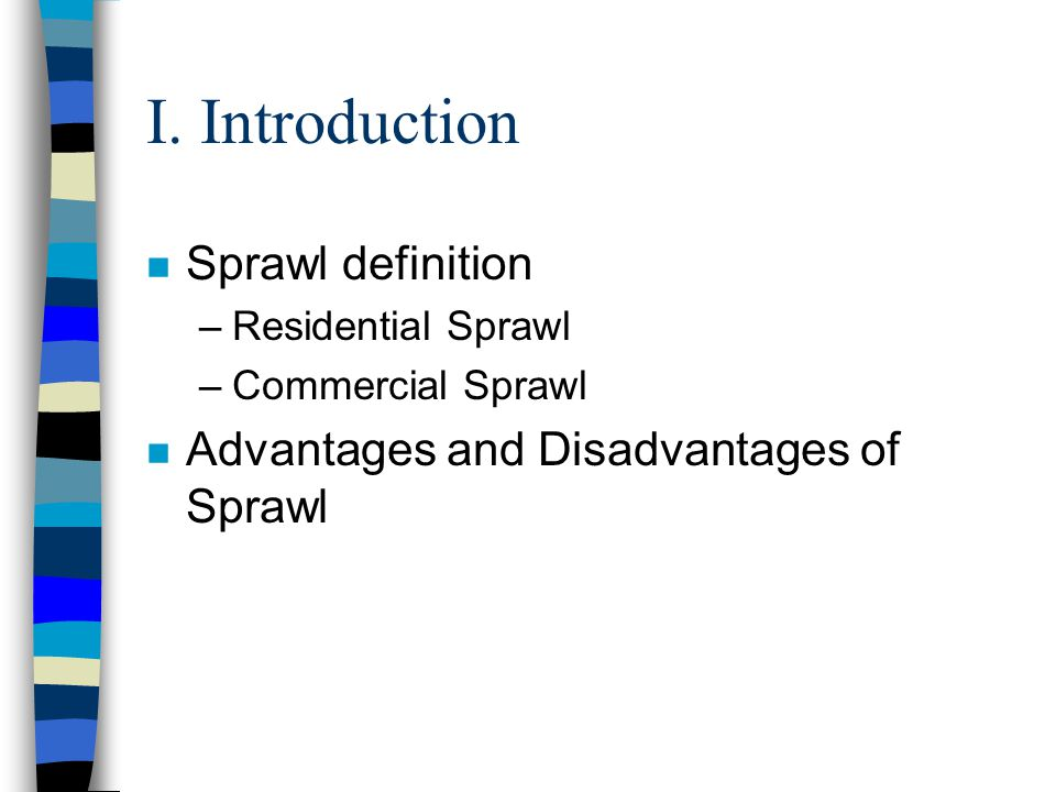 I. Introduction Sprawl definition
