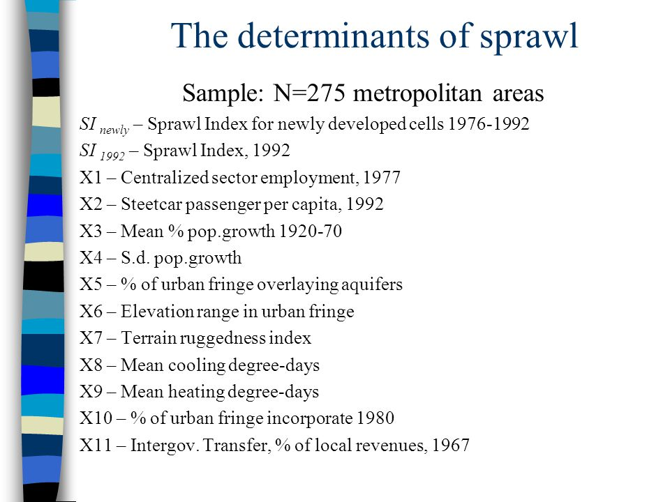 The determinants of sprawl