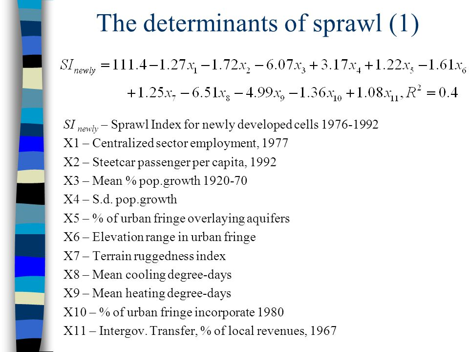 The determinants of sprawl (1)