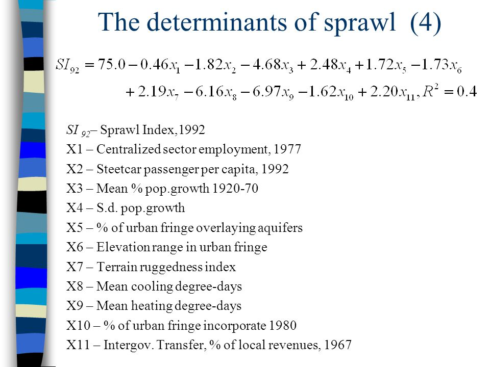 The determinants of sprawl (4)
