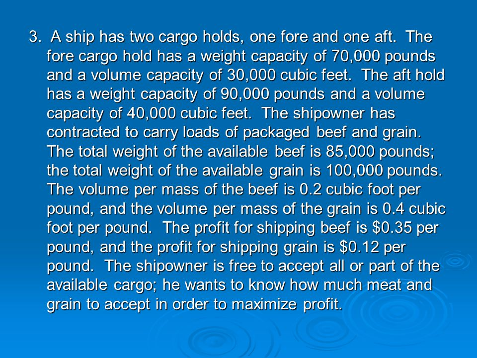 3. A ship has two cargo holds, one fore and one aft