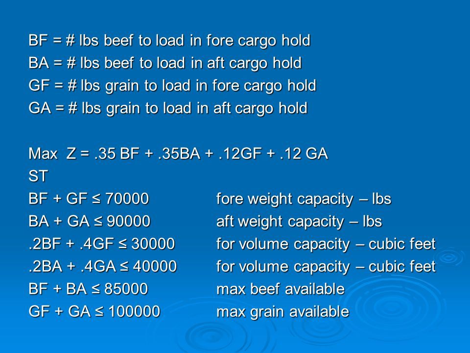 BF = # lbs beef to load in fore cargo hold