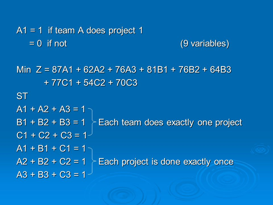 A1 = 1 if team A does project 1