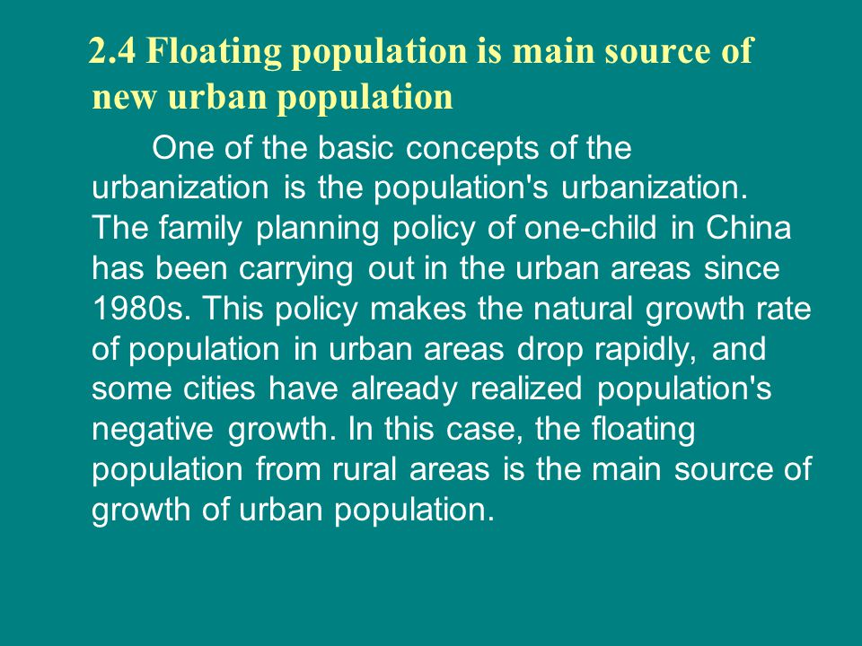 2.4 Floating population is main source of new urban population