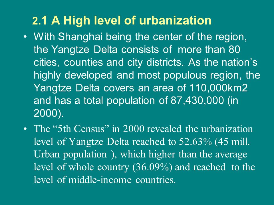 2.1 A High level of urbanization