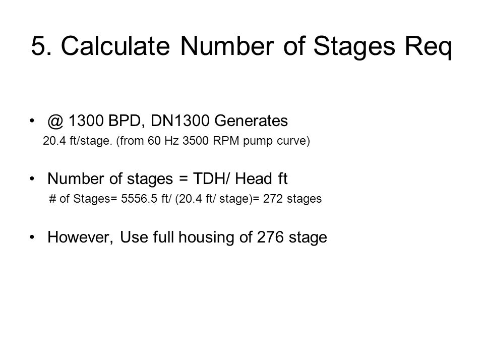 5. Calculate Number of Stages Req