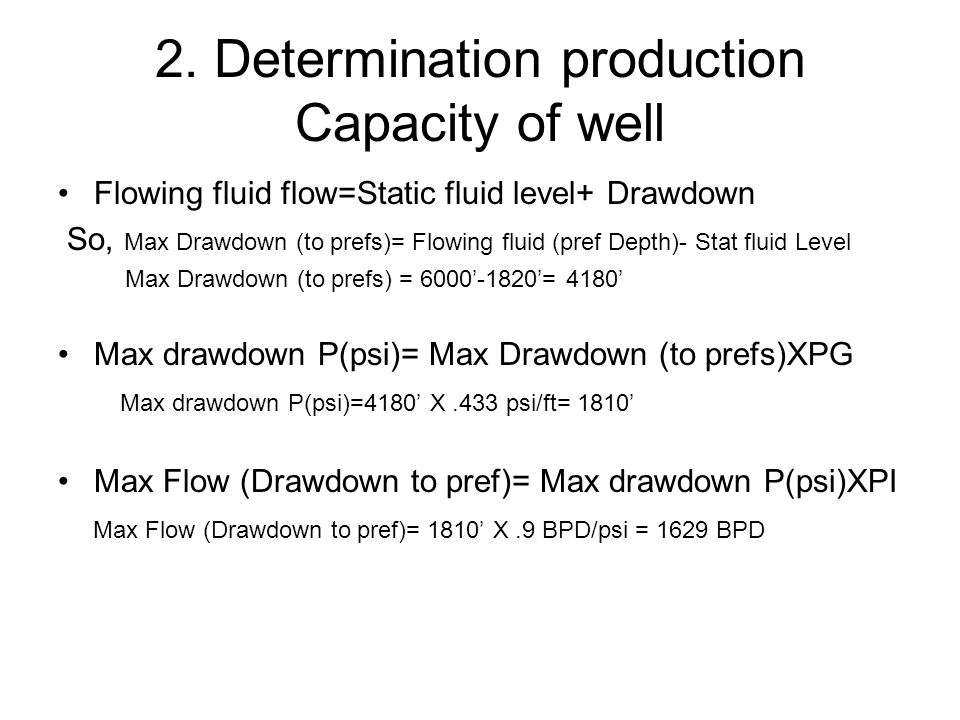 2. Determination production Capacity of well
