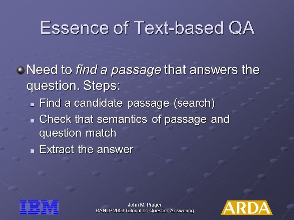 Essence of Text-based QA