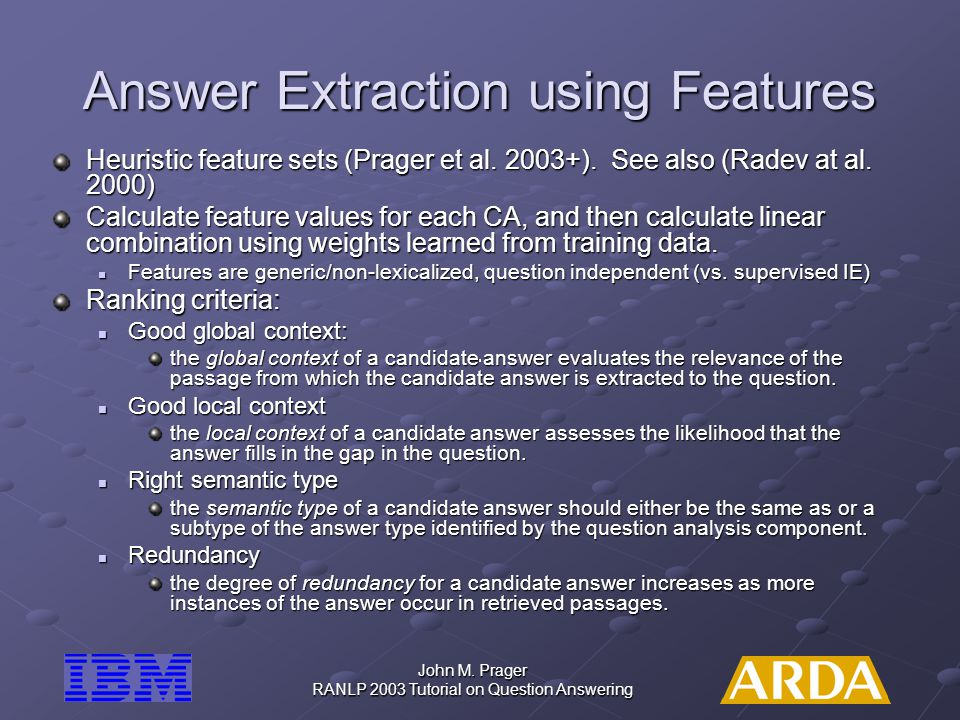 Answer Extraction using Features