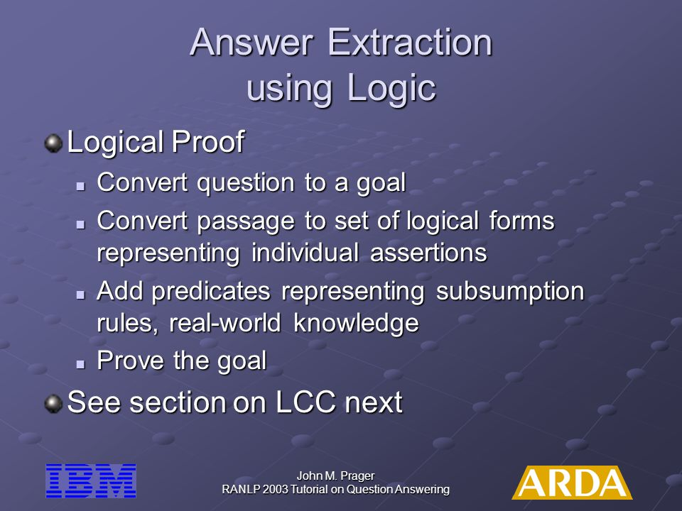 Answer Extraction using Logic