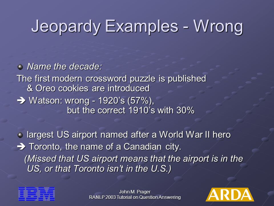 Jeopardy Examples - Wrong