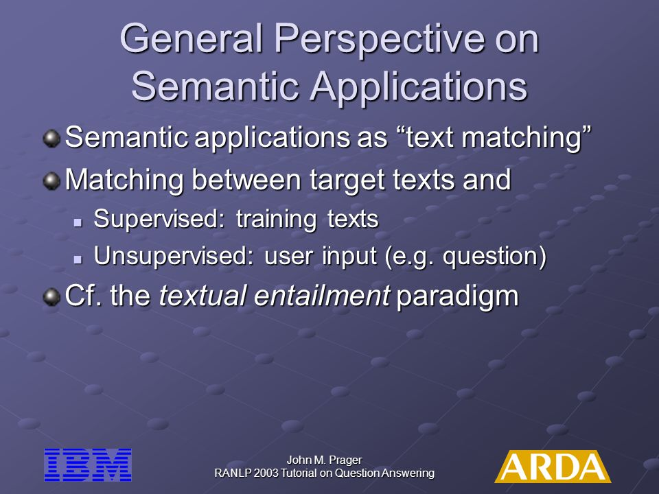General Perspective on Semantic Applications