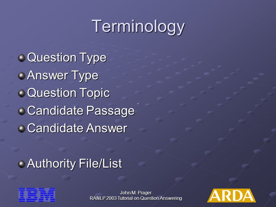 RANLP 2003 Tutorial on Question Answering