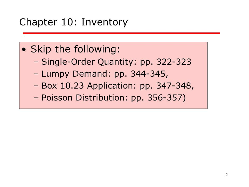 Chapter 10: Inventory Skip the following: