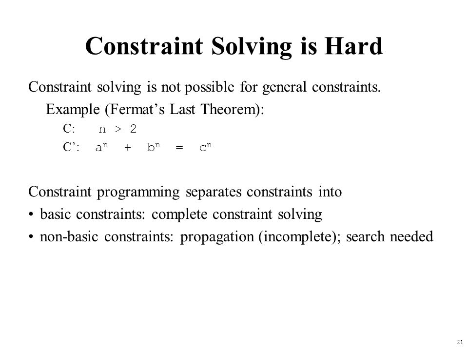 Constraint Solving is Hard